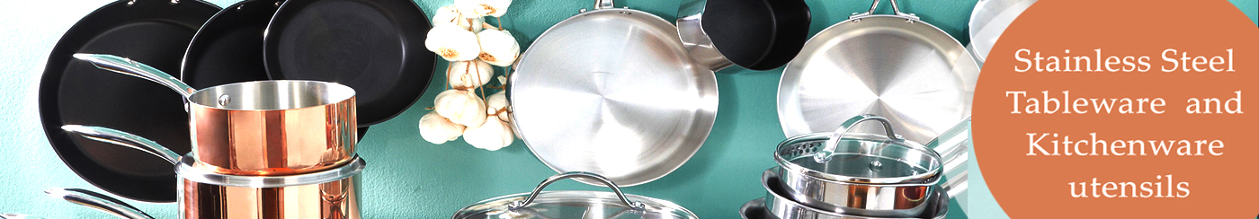 Stainless Steel Tableware and Kitchenware utensils